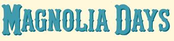Magnolia Days Festival Logo
